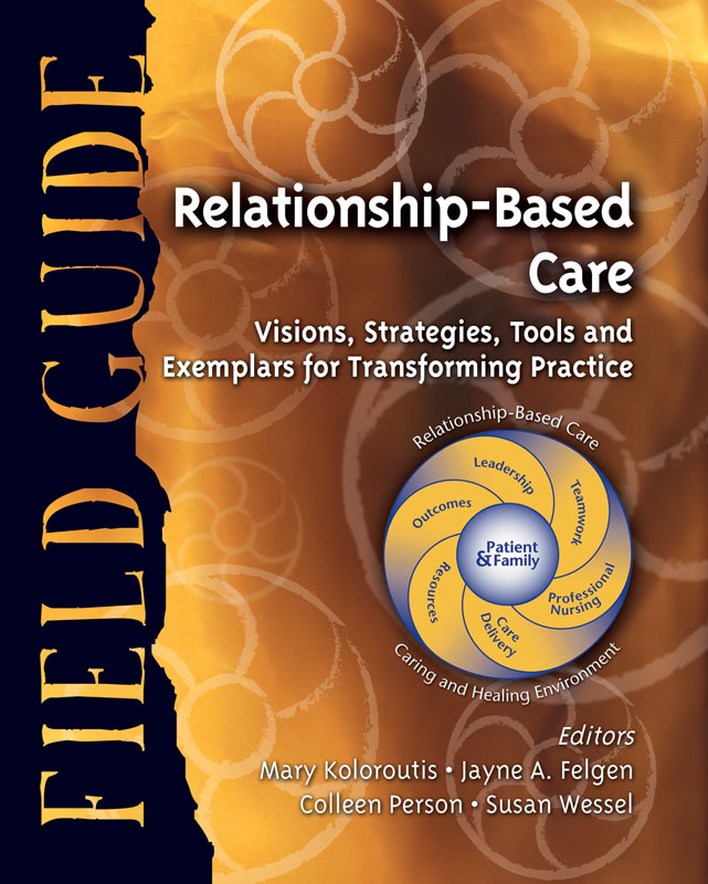 Relationship Based Care Field Guide B600