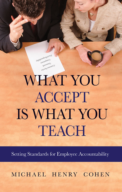 What You Accept is What You Teach: Setting Standards for Employee Accountability