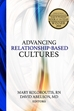 Advancing Relationship-Based Cultures - B685