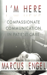 Im Here: Compassionate Communication in Patient Care