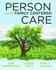 Person and Family Centered Care