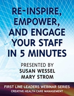 Re-inspire, Empower, and Engage Your Staff in 5 Minutes - Webinar