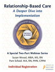 Relationship-Based Care: A Deeper Dive into Implementation Webinar - Individual Registration