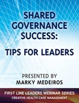 Shared Governance Success: Tips for Leaders - Webinar