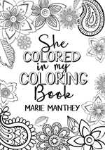 She Colored in My Coloring Book - Pack of 25