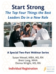 Start Strong: The Top Four Things the Best Leaders Do in a New Role - Individual Registration