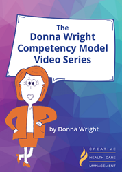 The Donna Wright Competency Model Video Series