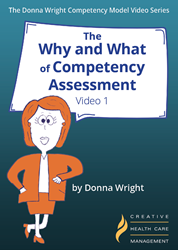 The Why and What of Competency Assessment Video