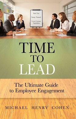 Time to Lead: The Ultimate Guide to Employee Engagement