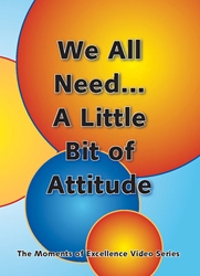 We All Need . . . A Little Bit of Attitude DVD