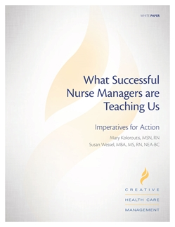 What Successful Nurse Managers are Teaching Us: Imperatives for Action