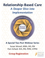 Relationship-Based Care: A Deeper Dive into Implementation Webinar - Group Registration
